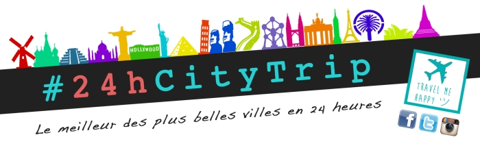 24citytrip-travel-me-happy-blog-voyage