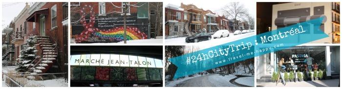 24h City Trip : montreal